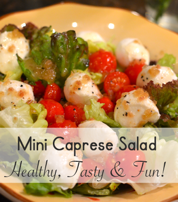 Mini Caprese Salad - A Kid Friendly Lunch! - Social Savvy Mom